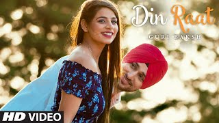 Guri Baksh: Din Raat Punjabi Song 2019 | Ramna, Urban Singh | New Punjabi Songs 2019 | T-Series
