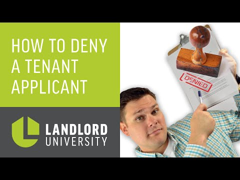 How to Deny a Tenant Application: Denying a Tenant Applicant The Right Way | Landlord University