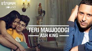 Teri Maujoodgi | Ash King | Love In Goa-Part 1 | Harpreet Singh | Manoj Yadav