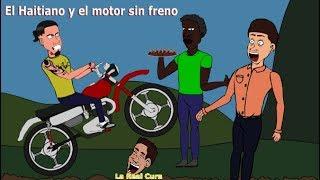 El Haitiano y el Motor sin frenos| Cuento Animado: La Real Cura