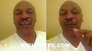 MIKE TYSON SENDS A MESSAGE TO TYSON FURY; RESPONDS TO FURY SAYING TYSON WOULD KO HIM IN 1