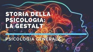Storia della psicologia - La scuola della Gestalt