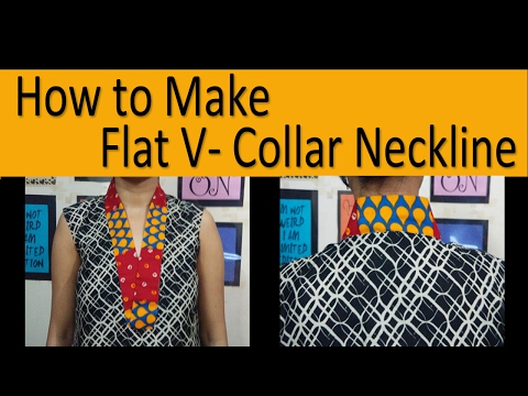 How to Make Flat V- Collar Neckline   Collar Neckline Tutorial