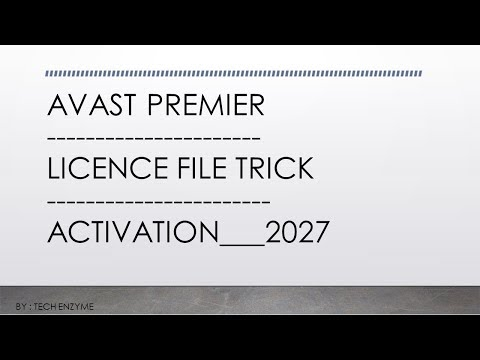🔥😎⚡How To Download/Install/Activate Avast Antivirus Any Version Free | Licence Till 2027 | FEB 2018