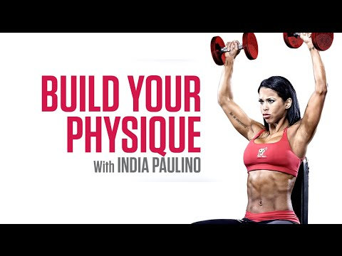Build Your Physique with India Paulino - BSN® Insider Training