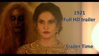 new Trailer 2 - 1921 new Bollywood movie Full trailer HD Horror Movie Karan Kundra -Zareen Khan