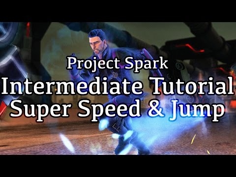 Super Speed & Jump - Project Spark