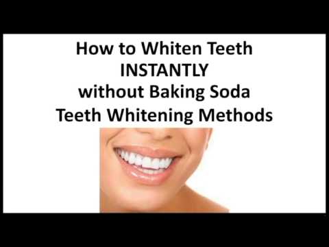 How to Whiten Teeth Instantly without Baking Soda - REAL Teeth Whitening Methods