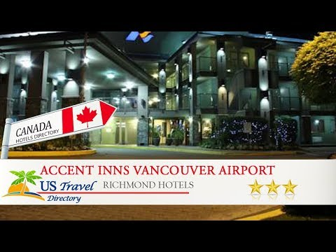 Accent Inns Vancouver Airport - Richmond Hotels, Canada