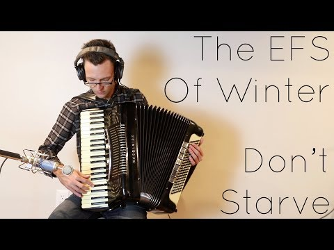 The EFS of Winter - Don't Starve [Acoustic]