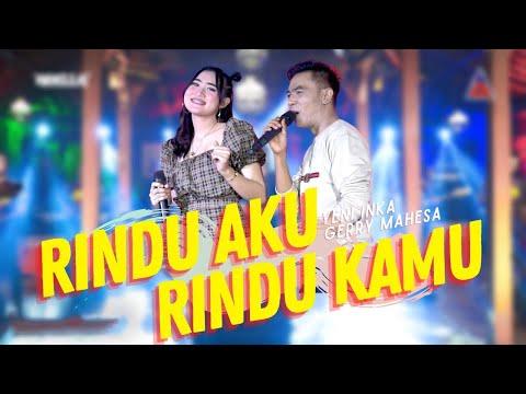 Download Lagu Yeni Inka Rindu Aku Rindu Kamu ft. Gerry Mahesa Mp3