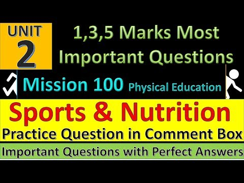 Sports and Nutrition Important Questions   Physical Education Mission 100   Practice Questions