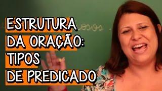 Predicado Verbal e Predicado Nominal - Extensivo Português | Descomplica