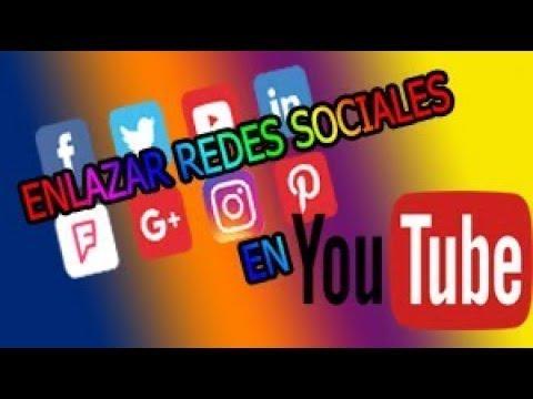 como poner enlaces de redes sociales en tu canal de youtube facil y rapido 2018