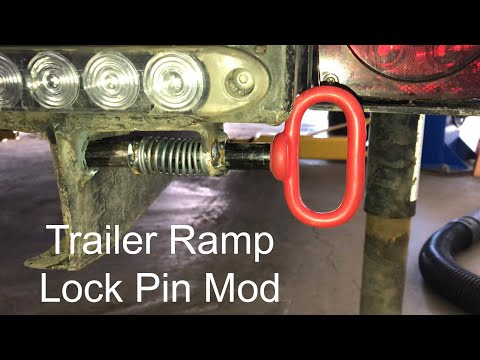 Trailer Ramp Lock Pin Mod
