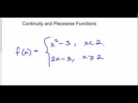 Continuity and Piecewise Functions