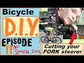 Cut your fork steerer - no special tools required