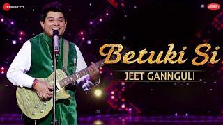 Betuki Si  | #ZeeMusicOriginals | Jeet Gannguli | Anvita Dutt