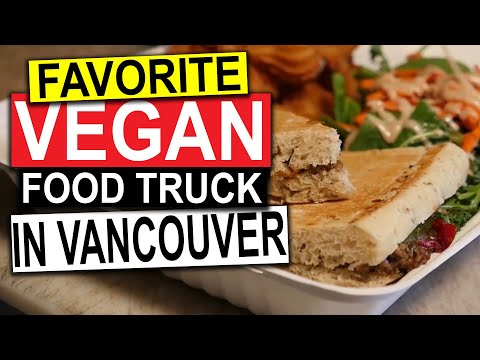 Vancouver Food Trucks - Rolling Cashew (VEGAN) | Guide To Vancouver