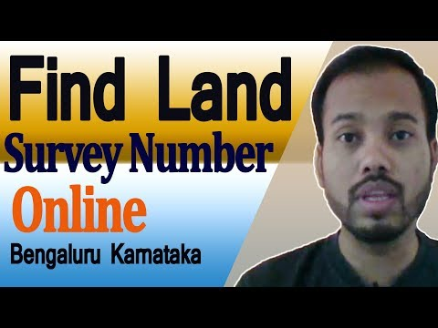 How to Find Your Land or Property Survey Number in Bangalore Karnataka 2018