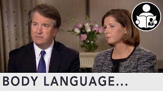 Body Language: Brett Kavanaugh Fox News Interview