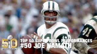 50 Joe Namath Super Bowl Iii Highlights Top 50 Super Bowl Performances