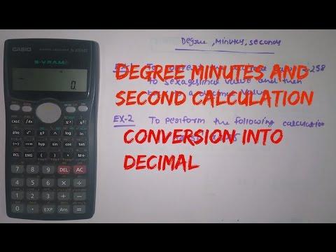 Degree Minutes Seconds Calculation In Scientific Calculator