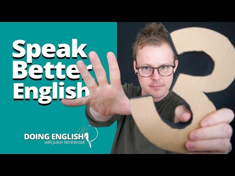 3 Ways to Sound Better When You Speak English