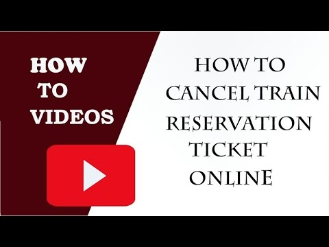 How to Cancel Train Reservation Ticket in IRCTC Online