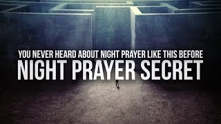 Secret About Night Prayer You Didn't Know