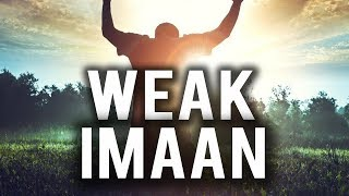 IS YOUR IMAAN STILL WEAK IN RAMADAN?