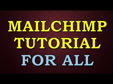 How To Use MAILCHIMP Step By Step TUTORIAL For Beginners , MailChimp Tutorial 2018