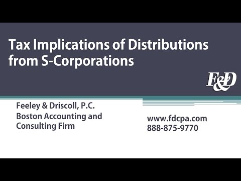 Tax Implications of Distributions from S-Corporations Webcast | Feeley & Driscoll, P.C.