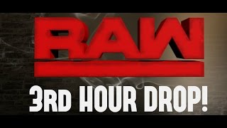 BREAKING NEWS ON WWE RAW 2017 3rd HOUR DROP - BIG WWE BACKSTAGE DETAILS!