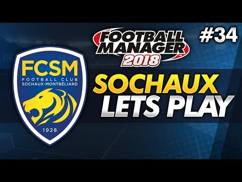 FC Sochaux - Episode 34: First French Cap   Football Manager 2018 Lets Play