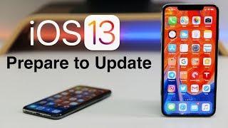 iOS 13 - Prepare to Update Guide