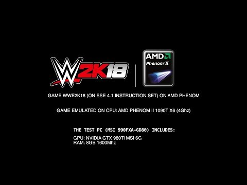 WWE 2K18 AMD Phenom SSE 4.1 Emulation