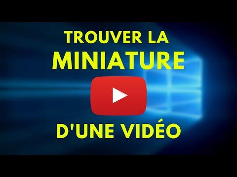 COMMENT TROUVER LA MINIATURE D'UNE VIDÉO YOUTUBE !
