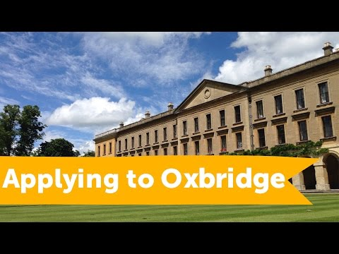 Oxbridge Applications: 5 Tips To Boost Your Chances