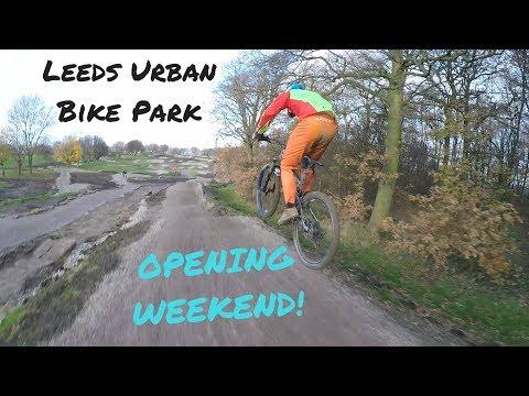 Leeds Urban Bike Park | Opening Weekend 2017