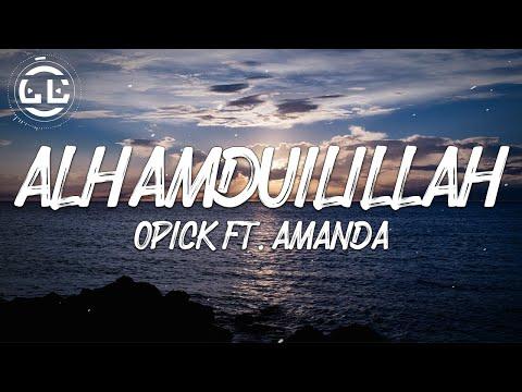 Download Opick ft. Amanda - Alhamdulillah (Lyrics) MP3 Gratis
