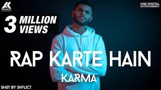 Rap Karte Hain | KARMA | Deep Kalsi | AK Projekts