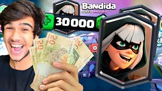 GASTEI 30 MIL GEMAS EM BUSCA DA BANDIDA!! CLASH ROYALE!!