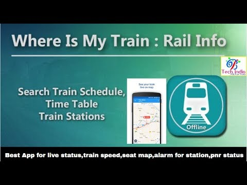 Best app for live train status,pnr status, seat map,ticket booking, alarm setting for your station