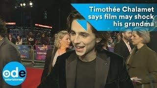 Timothée Chalamet says film may shock his grandma