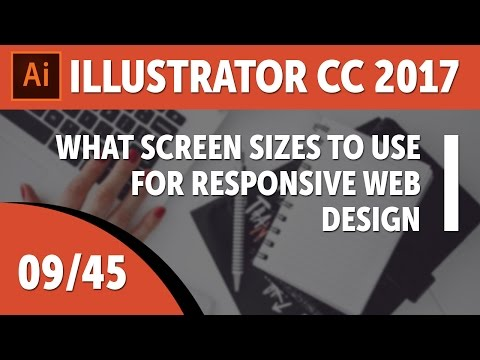 What screen sizes to use for responsive web design - Adobe Illustrator CC 2017 [09/45]
