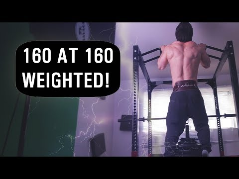 160lb WEIGHTED PULLUP! 1X BODYWEIGHT