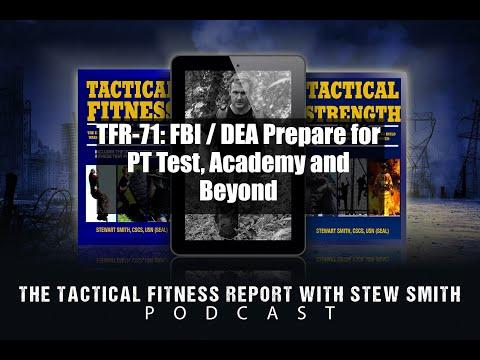 TFR 71 - Preparing for FBI / DEA PT Test, Academy, and Beyond