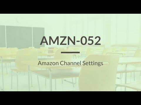 SureDone: Amazon Training (2 of 6) - Channel Settings