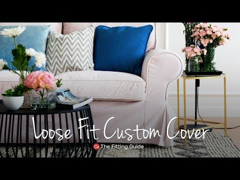 Loose Fit Custom Slipcover Fitting Guide | Comfort Works Sofa Covers